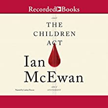 The Children Act Audiobook by Ian McEwan Narrated by Lindsay Duncan