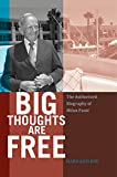 img - for Big Thoughts are Free: The Authorized Biography of Milan Panic book / textbook / text book