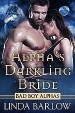 Alpha's Darkling Bride: A Bad Boy Alpha Romance