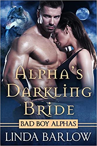 99¢ – Alpha's Darkling Bride: A Bad Boy Alpha Romance