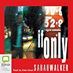If Only | Sarah Walker