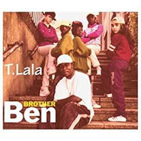Brother Ben - T.Lala
