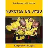 "Kubotan No Jitsu: Kampfkunst aus Japanvon ""Guido Sieverling"""