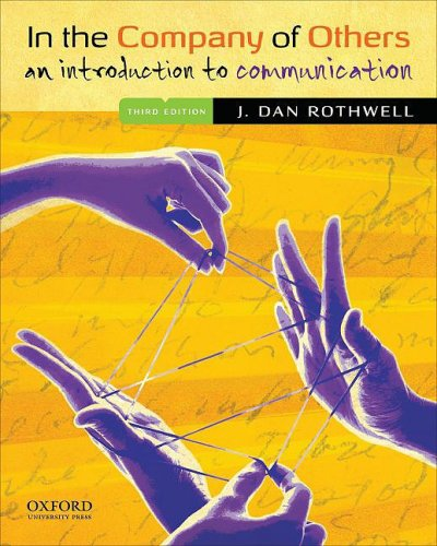 In the Company of Others: An Introduction to Communication