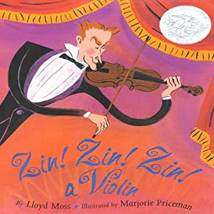 Zin! Zin! Zin! A Violin | [Lloyd Moss]