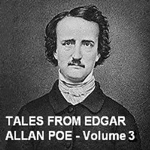 Tales From Edgar Allan Poe - Volume 3 | [Edgar Allan Poe]