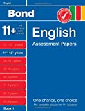 Bond English Assessment Papers 11+-12+ years Book 1