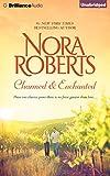 Nora Roberts Charmed & Enchanted (Donovan Legacy)