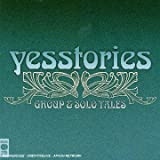 Yesstories: Group & Solo Tales