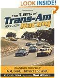 The Cars of Trans-Am Racing: 1966-1972 (CarTech)
