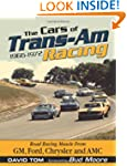 The Cars of Trans-Am Racing: 1966-1973