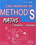 Cahier de vacances de Mthodix : de la troisime  la seconde S : mathmatiques