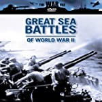 Great Sea Battles of Wwii