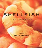 Shellfish: The Cookbook