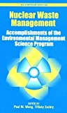 Nuclear Waste Management: Accomplishments of the Environmental Management Science Program (Acs Symposium Series)