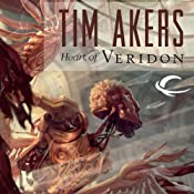 Heart of Veridon: Burn Cycle, Book 1 | [Tim Akers]