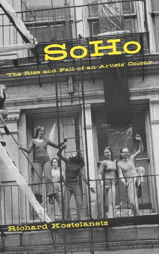 Soho: The Rise and Fall of an Artist's Colony