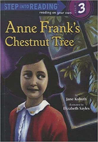 Anne Frank's Chestnut Tree (Turtleback School & Library Binding Edition) (Step Into Reading: A Step 3 Book)
