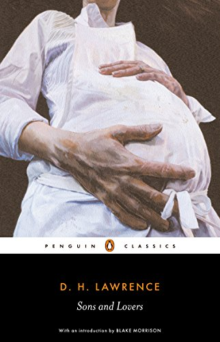 Sons and Lovers (Penguin Classics)