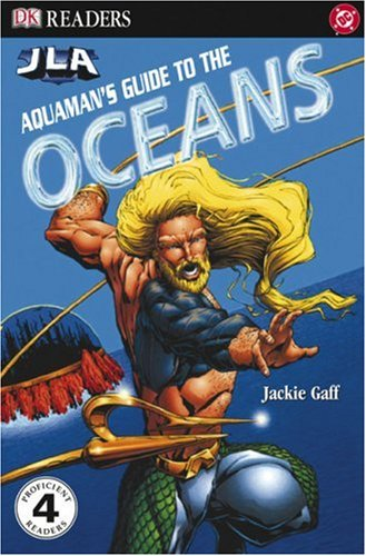 Aquaman&#39;s Guide to the Ocean (DK READERS)