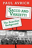 Sacco and Vanzetti (0691026041) by Paul Avrich