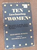Ten fascinating women (0356005674) by Jenkins, Elizabeth