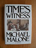 Time's Witness (0316544809) by Malone, Michael