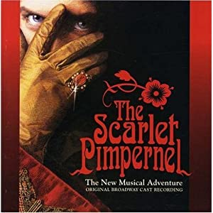 Amazon.com: The Scarlet Pimpernel: The New Musical Adventure ...