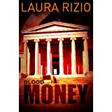 Blood Money ~ Laura Rizio