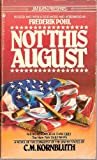 Not This August (0523485182) by C. M. Kornbluth