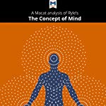 A Macat Analysis of Gilbert Ryle's The Concept of Mind | Michael O'Sullivan
