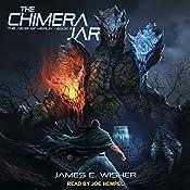 The Chimera Jar: Aegis of Merlin Series, Book 3   [James E. Wisher]