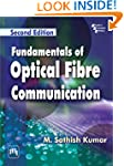 Fundamentals of Optical Fibre Communi...