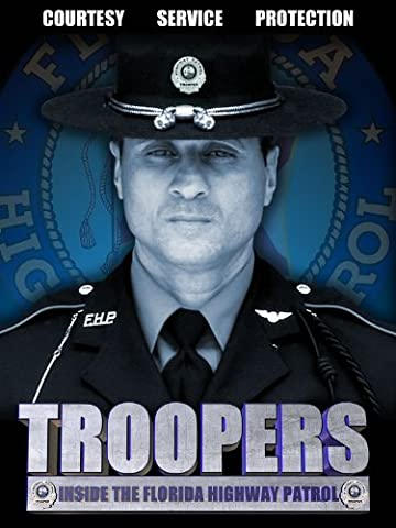 Troopers: Inside the Florida Highway Patrol
