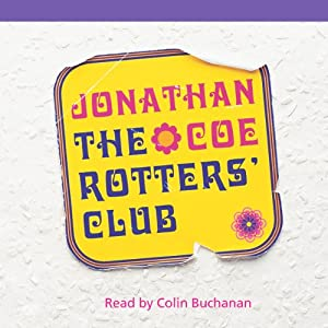 The Rotters' Club | [Jonathan Coe]