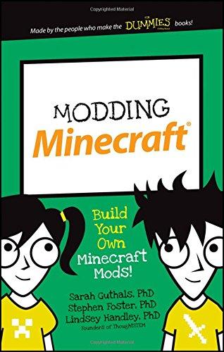 Modding Minecraft: Build Your Own Minecraft Mods! (Dummies Junior) (Game Development For Dummies compare prices)