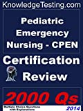 img - for Pediatric Emergency Nursing - CPEN Certification Review (Certification in Pediatric Emergency Nursing Book 1) book / textbook / text book