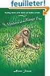 The Monkeys and the Mango Tree: Teach...