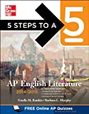 img - for 5 Steps to a 5 AP English Literature, 2014-2015 Edition (5 Steps to a 5 on the Advanced Placement Examinations Series) book / textbook / text book