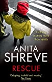 Rescue [ RESCUE BY Shreve, Anita ( Author ) Jun-27-2011[ RESCUE [ RESCUE BY SHREVE, ANITA ( AUTHOR ) JUN-27-2011 ] By Shreve, Anita ( Author )Jun-27-2011 Paperback (0349120609) by Shreve, Anita