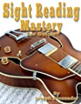 Sight Reading Mastery for Guitar (Sig...