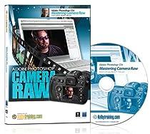 Adobe Photoshop CS4: Mastering Camera Raw DVD