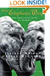 When Elephants Weep: The Emotional Li...