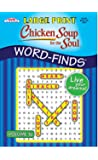 Chicken Soup for the Soul Large Print Word-Finds Puzzle Book - Volume 16