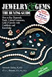 img - for Jewelry & Gems_The Buying Guide, 8th Edition: How to Buy Diamonds, Pearls, Colored Gemstones, Gold & Jewelry with Confidence and Knowledge book / textbook / text book
