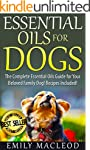 Essential Oils for Dogs: The Complete...