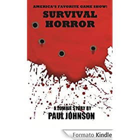 Survival Horror: A Zombie Story