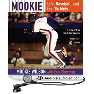 Mookie: Life, Baseball, and the '86 Mets (Unabridged)