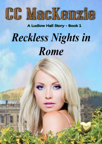 Book: Reckless Nights in Rome by CC MacKenzie