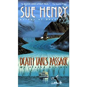 Death Takes Passage: An Alex Jensen Mystery, Book 4 | [Sue Henry]